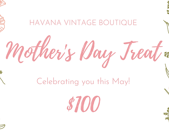 Havana Mother's Day Gift Certificate
