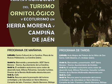 JORNADAS PARA LA PROMOCIÓN DEL TURISMO ORNITOLÓGICO Y ECOTURISMO EN SIERRA MORENA Y CAMPIÑA DE JAÉN