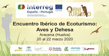 // APLAZADO hasta nuevo aviso // Encuentro Ibérico de Ecoturismo Aves y Dehesa, Aracena (Huelva)