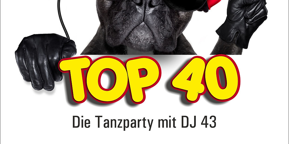 Top 40 - die Party mit DJ 43