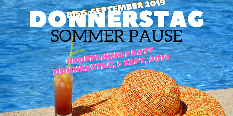 Donnerstag Sommerpause
