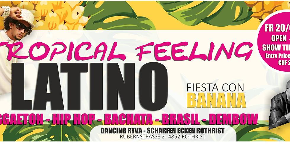 DJ Banana - Tropical Feeling Latin Night