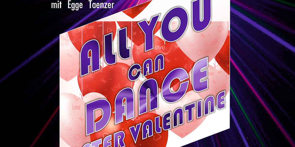 All you can dance after Valentine by DJ T