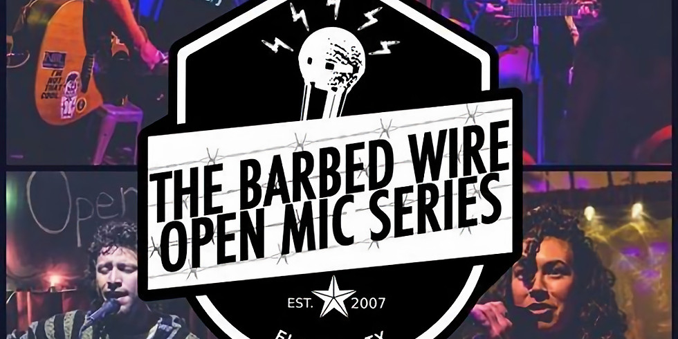 Barbed Wire Open Mic