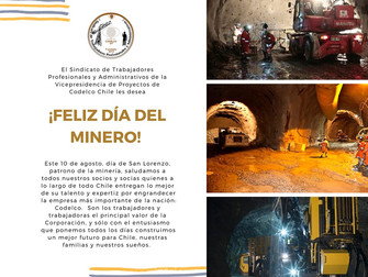 Feliz día del Minero!
