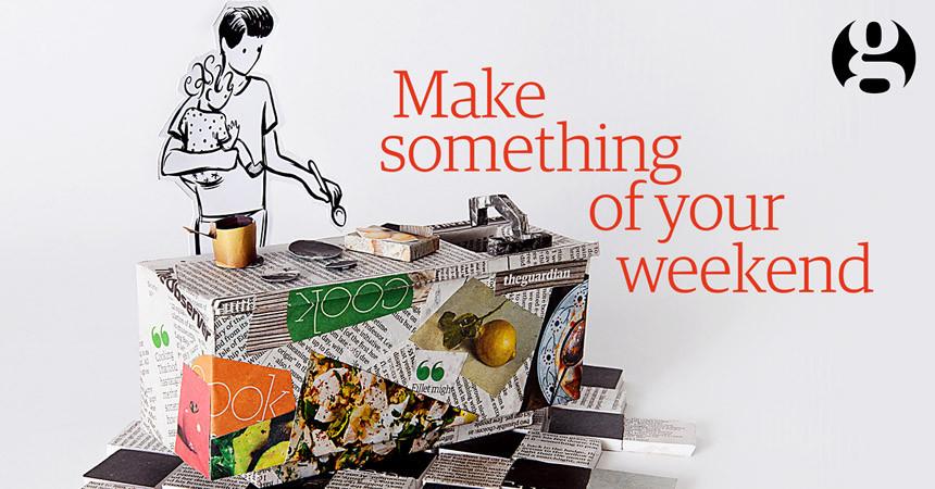 Make something of your weekend: The Gaurdian