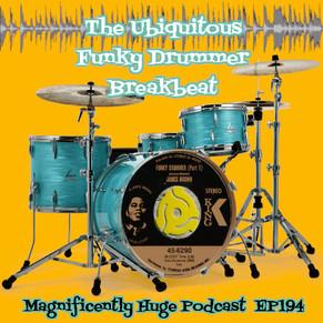 maghuge-ep194-funkydrummerbreakbeat.jpg
