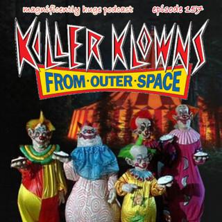 Episode 157- Killer Klowns