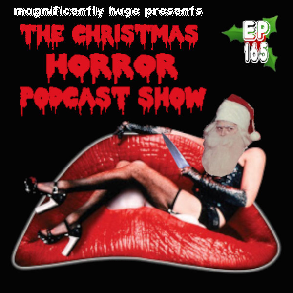 maghuge-ep165-xmas-horror.jpg