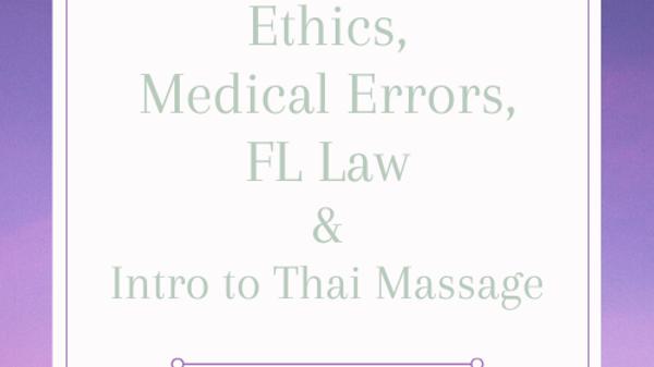 FL Mandatory Home Studies Plus Introduction to Thai Massage 8 CEs