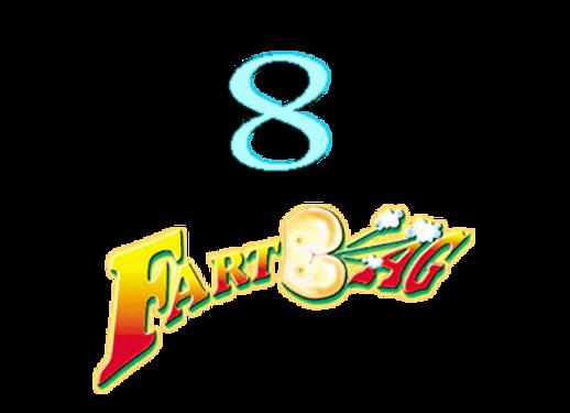 8 Fartbags