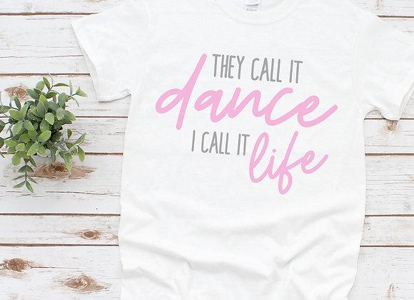 Dance Life Tee