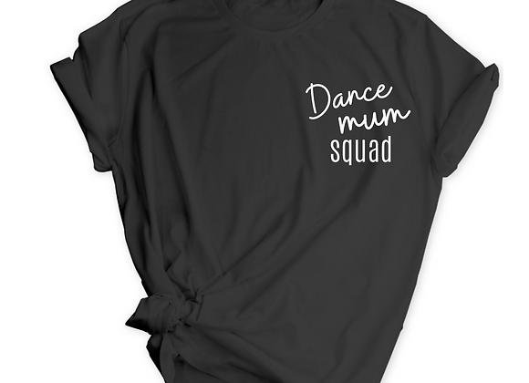 Dance Mum Squad Tee