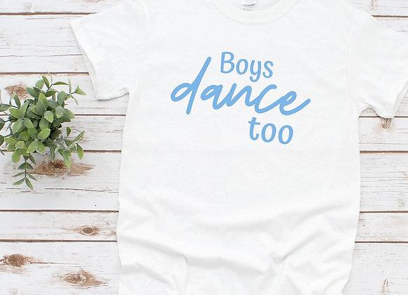 Boys Dance Too Tee
