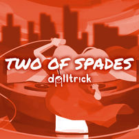 Two of Spades - Feb 7th, 2020