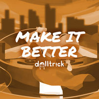 Make It Better - Jan 3rd, 2020