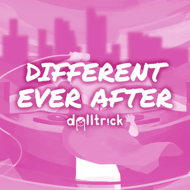 Different Ever After - Dec 27th, 2019