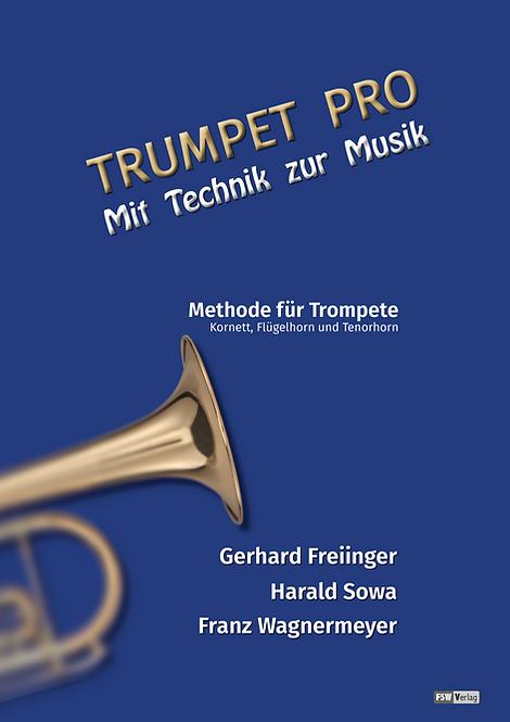 TRUMPET PRO   Mit Technik zur Musik