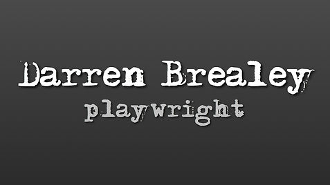 Darren Brealey playwright