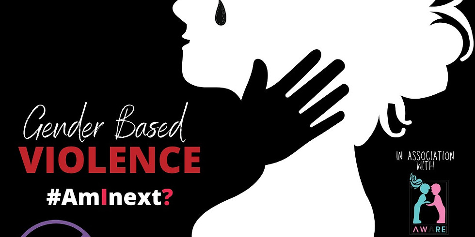 Break The Silence - Know About Gender Based Violence