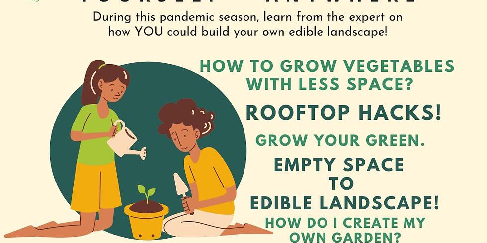 Grow Your Food. Yourself+Anywhere - Urban Gardening/Farming