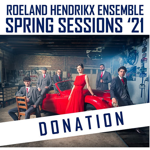 RHE SPRING SESSIONS '21 - DONATION / SCHENKING