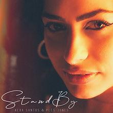 Stand By Alba Santos & Ples Jones Cover.