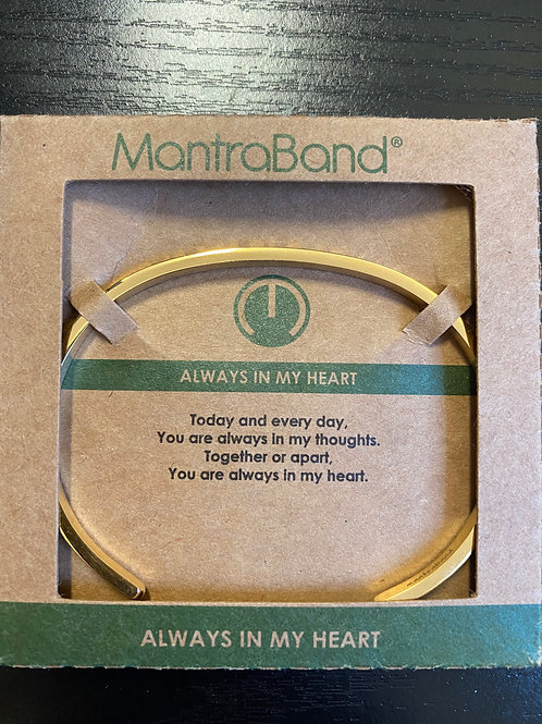 """Always In My Heart"" MantraBand Bracelet"