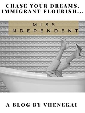 Miss Independent!!