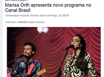 """BRAZILIAN PRESS HIGHLIGHTS """"MUSICAL ALMANAC"""", WITH STAR MARISA ORTH  @ CANAL BRASIL NETWOR"""