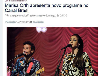 "BRAZILIAN PRESS HIGHLIGHTS ""MUSICAL ALMANAC"", WITH STAR MARISA ORTH  @ CANAL BRASIL NETWOR"