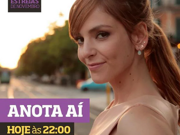 """""""ANOTA AÍ""""  PREMIERE GETS GREAT ATTENTION FROM THE PRESS AND SOCIAL MEDIA"""