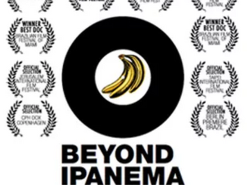 BEYOND IPANEMA PREMIERES IN BRAZIL