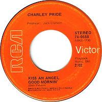 Kiss an Angel Good Mornin'