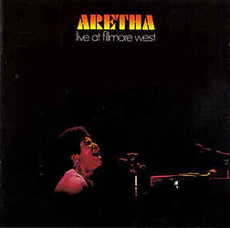 Aretha Live at Filmore West