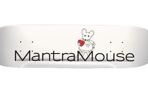 MantraMouse Skateboards