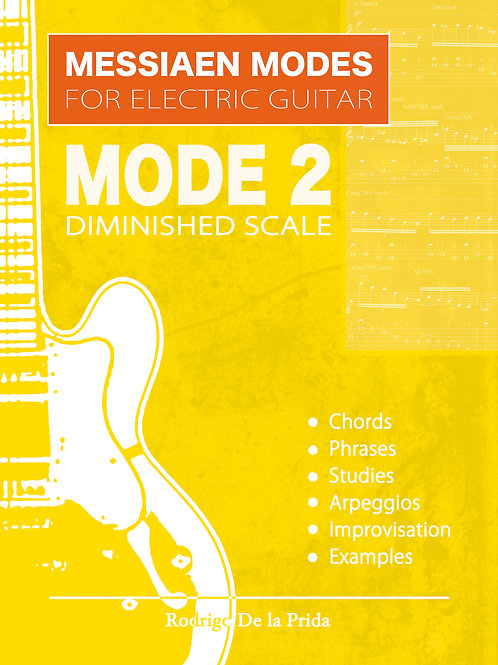 Messiaen Modes for Electric Guitar - Mode 2