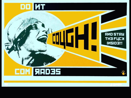 "Franck Gohier, ""Don't Cough Comrades"" 2020 screen print, edition 99"