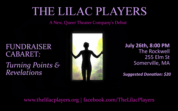 """Poster for Lilac Players' past performance, July 26 2018, """"Fundraiser Cabaret: Turning Points and Revelations"""""""