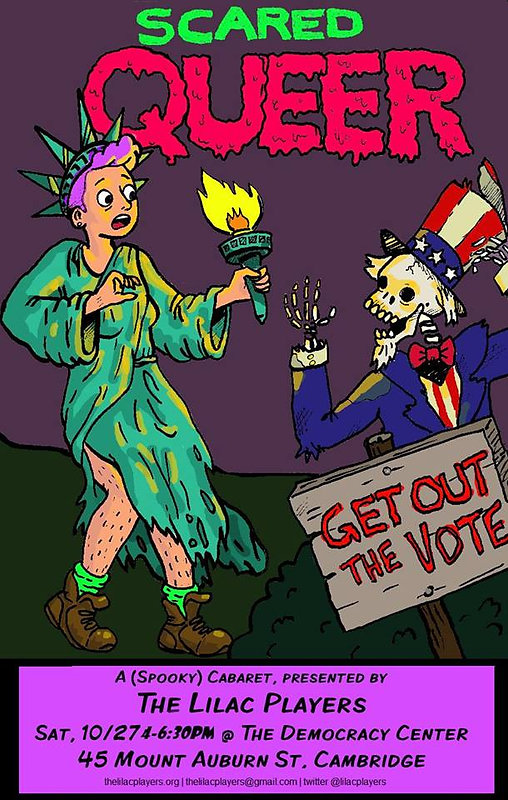 """Lilac Players pastperormane, """"Scared Queer: Get Out! The Vote"""" (Oct 2018)"""