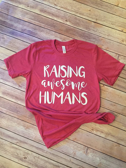 Raising Awesome Humans Tee