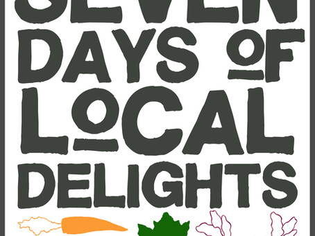 Seven Days of Local Delights 2019