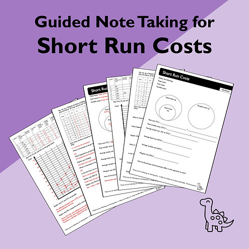 Short Run Costs Guided Note Taking
