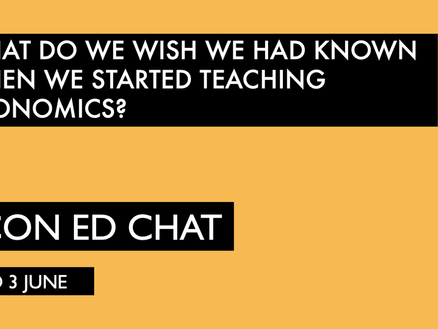 What do we wish we had known when we started teaching Economics?