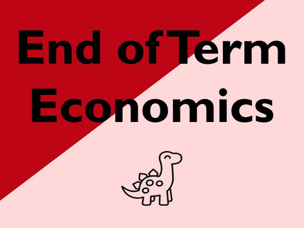 End of Term Economics