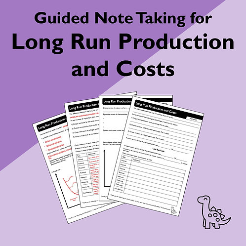 Long Run Production and Costs Guided Note Taking