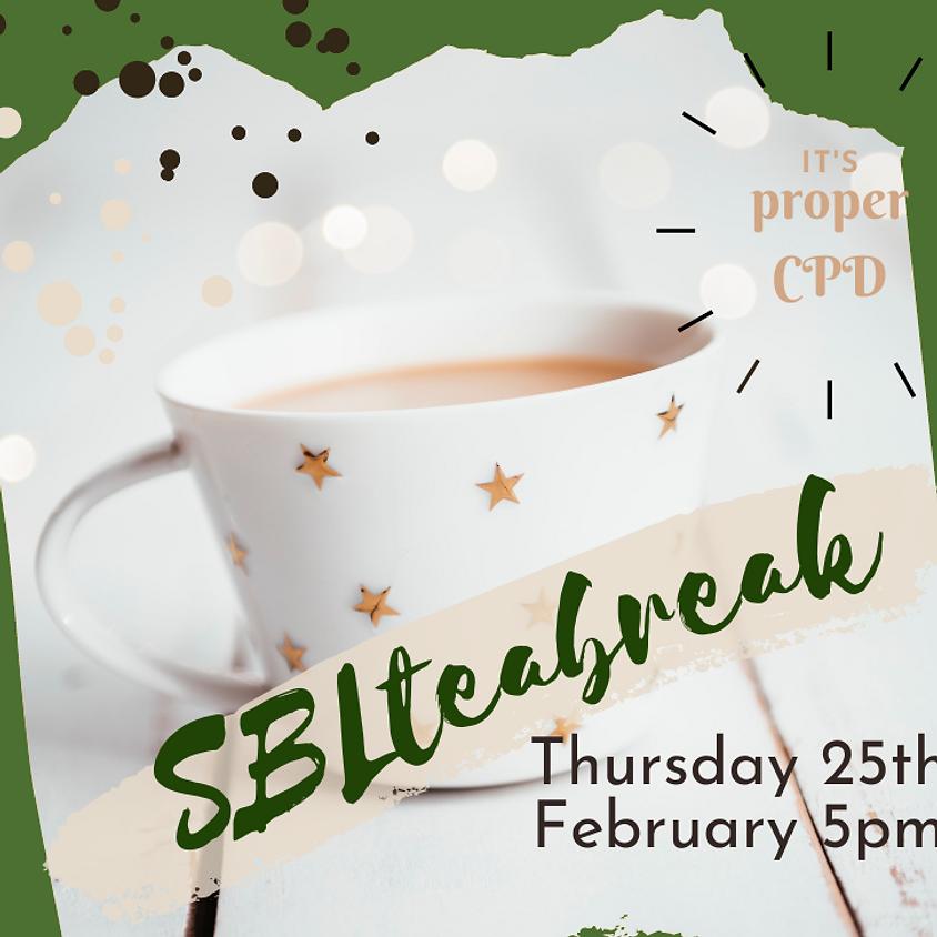 SBLteabreak  Feb 2021
