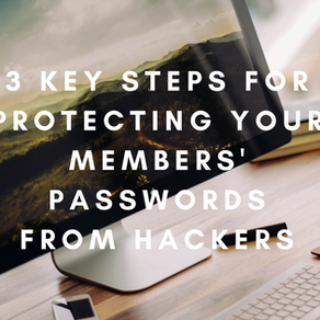 Three Key Steps to Protect Your Members' Passwords from Hackers