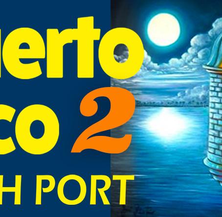 El Puerto Rico, The Rich Port 2