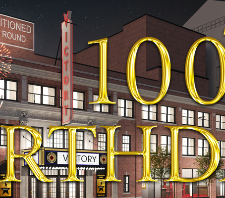 Victory Theatre's 100th Birthday Celebration! –Virtual Event